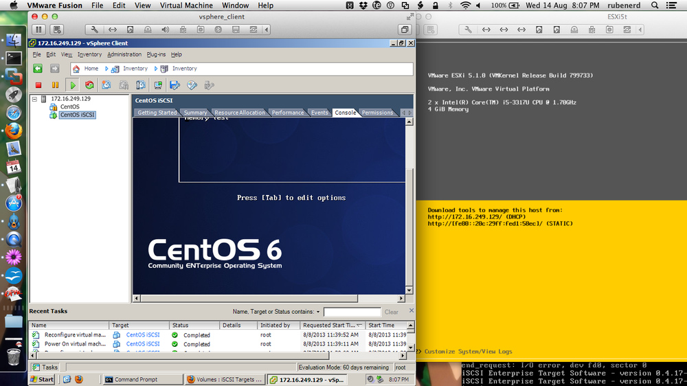 CentOS running on ESXi with iSCSI from Openfiler through vSphere on Windows XP in VMware Fusion on my Mac