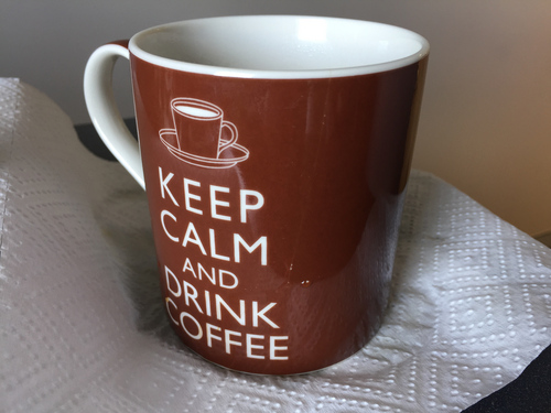 My office mug saying Keep Calm and Drink Coffee