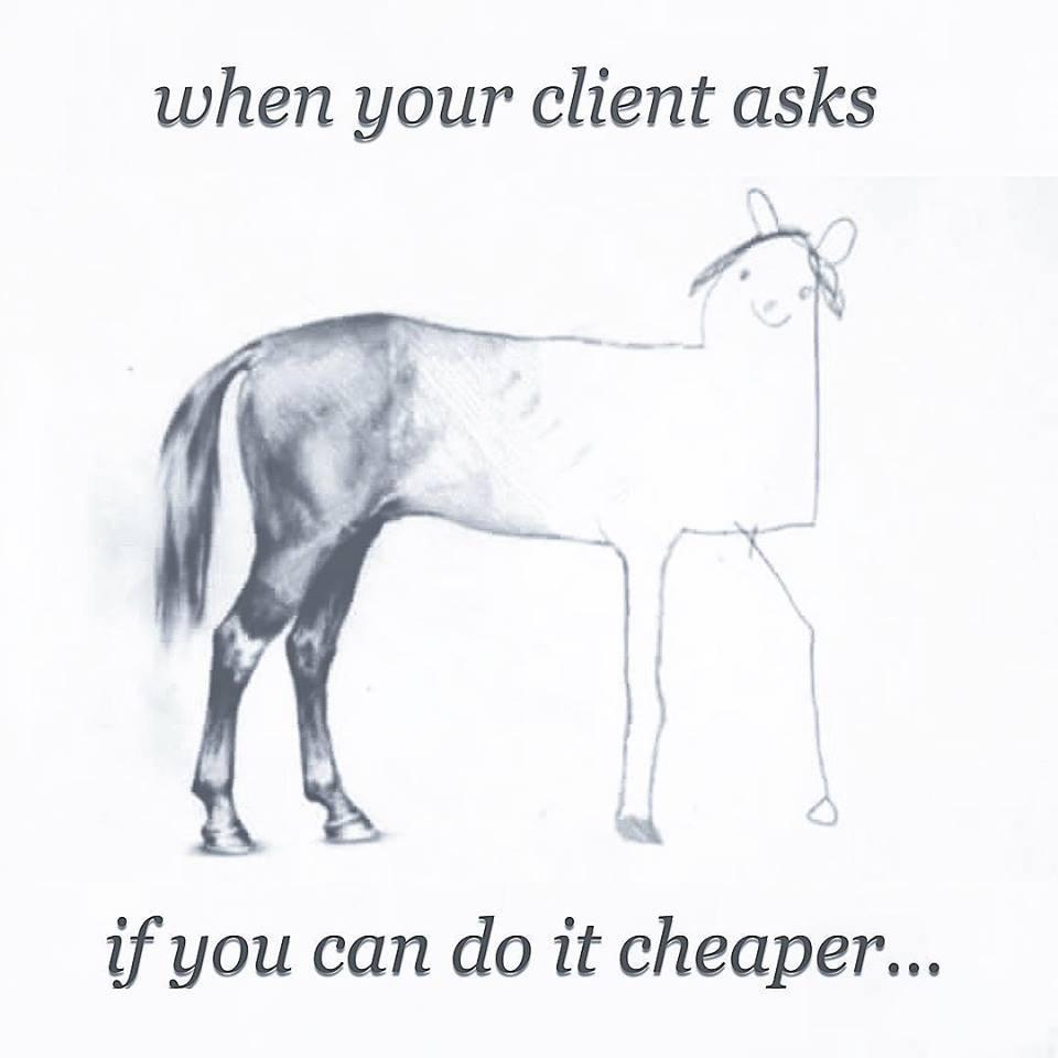 Pencil drawing of a horse, showing a graual decline in detail, with the caption: when your client asks if you can do it cheaper...
