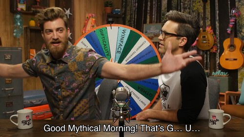 Good Mythical Morning! That's G... U...