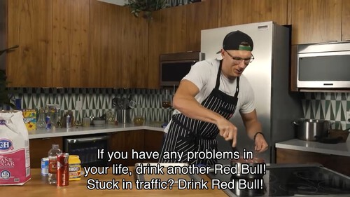 If you have any problems in your life, drink another Red Bull! Stuck in traffic? Drink Red Bull!