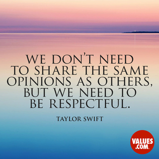 We don't need to share the same opinions as others, but we need to be respectful.