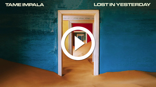 Play Tame Impala - Lost in Yesterday (Official Audio)