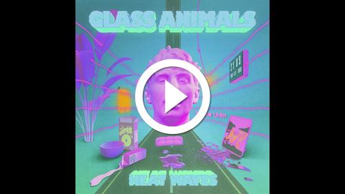 Play Glass Animals - Heat Waves