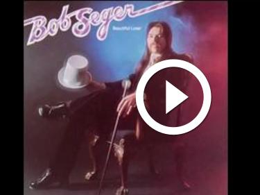 Play Bob Seger - Katmandu