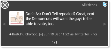 Don't Ask Don't Tell repealed? Great, next the Democrats will want the gays to be able to vote, too