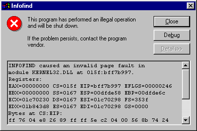Windows 95 error: This program has performed an illegal operation and will be shut down.