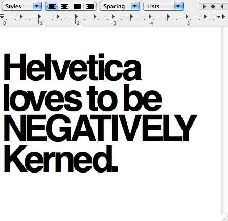 Helvetica loves to be negatively kerned