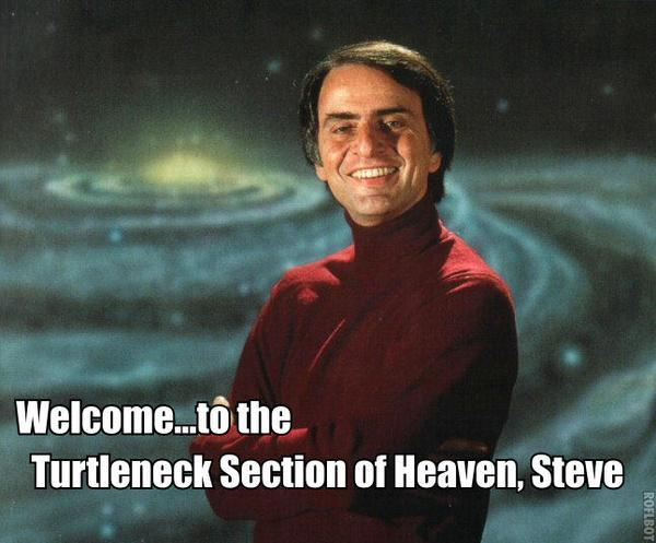 Welcome...to the Turtleneck Section of Heaven, Steve