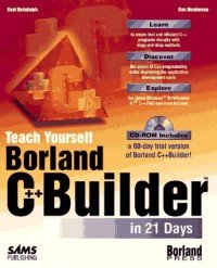 Borland C++ Builder in 21 days