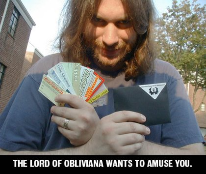 The lord of Obliviana wants to amuse you