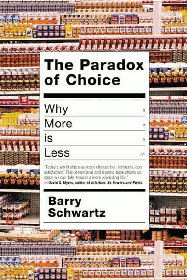 Paradox of Choice by Barry Schwartz
