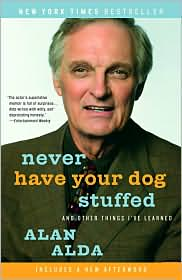 One of Alan Alda's tomes I've been fortunate enough to read recently