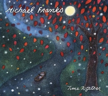 Cover of Michael Franks' latest album, Time Together