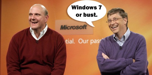 Windows 7 or bust!