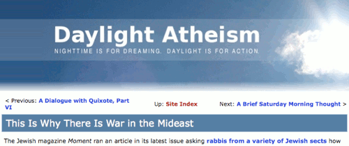 Daylight Atheism: Nighttime is for dreaming. Daytime is for action