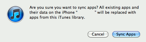 Are you sure you want to sync apps? All existing apps and their data on the iPhone will be replaced with apps from the iTunes library