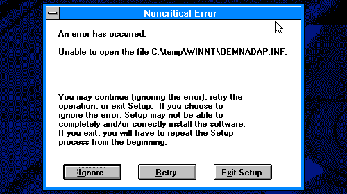 An error has occurred: Unable to open the file OEMNADAP.INF